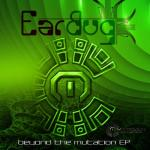 Beyond The Mutation - Earbug