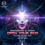 Open Your Mind - Groundbass & Zanon