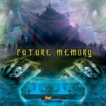 future memory psytrance The Explorer