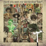 have you seen my lost brother ray psytrance