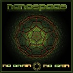 nanospace no brain no gain psytrance