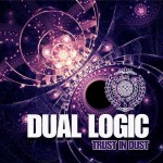 dual logic trust in dust
