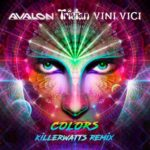 avalon tristan vini vici colors killerwatts remix